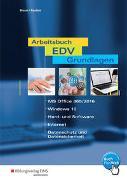 Cover-Bild zu Arbeitsbuch EDV-Grundlagen / Arbeitsbuch EDV-Grundlagen - Windows 10 und MS-Office 2016 von Braun, Frank