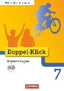 Cover-Bild zu Doppel-Klick, Das Sprach- und Lesebuch, Differenzierende Ausgabe, 7. Schuljahr, Kopiervorlagen mit CD-ROM von Brosé-Montessori Biberkor, Cl.