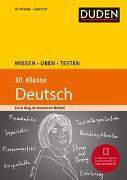 Cover-Bild zu Wissen - Üben - Testen: Deutsch 10. Klasse von Steinhauer, Anja