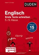 Cover-Bild zu Englisch in 15 Min - Erste Texte schreiben 5./6. Klasse von Hock, Birgit