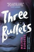 Cover-Bild zu Three Bullets (eBook) von Burgess, Melvin