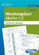 Cover-Bild zu Wochenplan! Mathe 1/2 von Weißer, Daniela