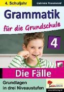 Cover-Bild zu Grammatik für die Grundschule - Die Fälle / Klasse 4 (eBook) von Rosenwald, Gabriela