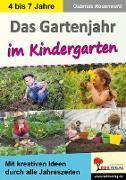 Cover-Bild zu Das Gartenjahr im Kindergarten (eBook) von Rosenwald, Gabriela