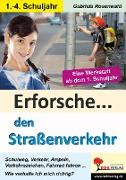 Cover-Bild zu Erforsche ... den Straßenverkehr (eBook) von Rosenwald, Gabriela
