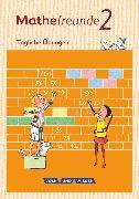 Cover-Bild zu Mathefreunde, Ausgabe Nord/Süd 2015, 2. Schuljahr, Tägliche Übungen, Arbeitsheft von Fischer, Karin