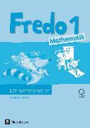 Cover-Bild zu Fredo - Mathematik, Ausgabe B für Bayern, 1. Jahrgangsstufe, Lehrermaterialien mit CD-ROM von Balins, Mechtilde