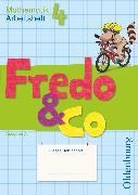 Cover-Bild zu Fredo - Mathematik, Ausgabe A - 2009, 4. Schuljahr, Arbeitsheft von Balins, Mechtilde