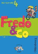Cover-Bild zu Fredo - Mathematik, Ausgabe A - 2009, 4. Schuljahr, Schülerbuch mit Kartonbeilagen von Balins, Mechtilde