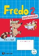Cover-Bild zu Fredo - Mathematik, Zu Ausgabe A - 2015 und Ausgabe B, 2. Schuljahr, Förderheft von Balins, Mechtilde