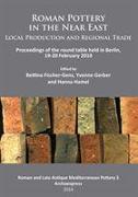 Cover-Bild zu Roman Pottery in the Near East: Local Production and Regional Trade von Fischer-Genz, Bettina (Hrsg.)