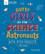 Cover-Bild zu Gutsy Girls Go For Science: Astronauts (eBook) von Klepeis, Alicia