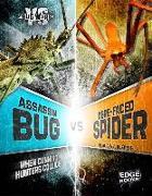 Cover-Bild zu Assassin Bug vs. Ogre-Faced Spider: When Cunning Hunters Collide von Klepeis, Alicia Z.