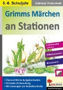 Cover-Bild zu Grimms Märchen an Stationen / Klasse 5-6 (eBook) von Rosenwald, Gabriela