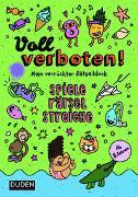 Cover-Bild zu Voll verboten! Mein verrückter Rätselblock 3 - Ab 8 Jahren von Dudenredaktion