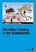 Cover-Bild zu Uhrzeiten-Training in der Grundschule 3./4. Klasse von Buggenthin, Inge