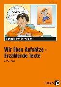 Cover-Bild zu Wir üben Aufsätze. 3./4. Schuljahr. Erzählende Texte