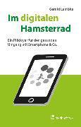 Cover-Bild zu Im digitalen Hamsterrad (eBook) von Lembke, Gerald