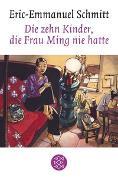 Cover-Bild zu Die zehn Kinder, die Frau Ming nie hatte von Schmitt, Eric-Emmanuel