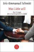 Cover-Bild zu Was Liebe will von Schmitt, Eric-Emmanuel