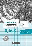 Cover-Bild zu Lernstufen Mathematik, Mittelschule Bayern 2017, 8. Jahrgangsstufe, Kopiervorlagen, Für R- und M-Klassen von Glaubitz, Steffen