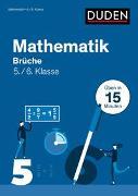 Cover-Bild zu Mathe in 15 Min - Brüche 5./6. Klasse von Salzmann, Wiebke