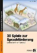 Cover-Bild zu 30 Spiele zur Sprachförderung von Holler-Zittlau, Inge