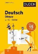 Cover-Bild zu Deutsch in 15 Min - Diktate 5./6. Klasse von Clausen, Marion