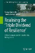 Cover-Bild zu Realising the 'Triple Dividend of Resilience' (eBook) von Surminski, Swenja (Hrsg.)