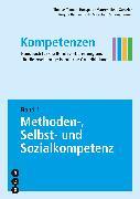 Cover-Bild zu Kompetenzen 01. Methoden-, Selbst- und Sozialkompetenzen von Tanner, Thomas
