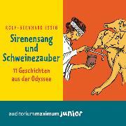 Cover-Bild zu Sirenensang und Schweinezauber (Ungekürzt) (Audio Download) von Essig, Rolf-Bernhard