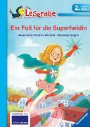 Cover-Bild zu Leserabe - 2. Lesestufe: Ein Fall für die Superheldin von Fischer-Hunold, Alexandra