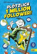 Cover-Bild zu Plötzlich 1 Million Follower von Bertram, Rüdiger
