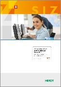 Cover-Bild zu ICT Smart-User SIZ - SU1 Kommunikation und Präsentation von Alker, Thomas