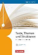 Cover-Bild zu Texte, Themen und Strukturen, Deutschbuch für die Oberstufe, Nordrhein-Westfalen, Schülerbuch mit Klausurentraining auf CD-ROM von Brenner, Gerd
