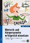 Cover-Bild zu Rhetorik und Körpersprache erfolgreich einsetzen von Günther, Burkhard