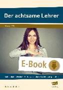 Cover-Bild zu Der achtsame Lehrer (eBook) von Günther, Burkhard