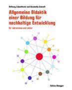Cover-Bild zu Allgemeine Didaktik einer Bildung für nachhaltige Entwicklung von Stiftung Zukunftsrat