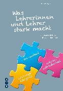 Cover-Bild zu Was Lehrerinnen und Lehrer stark macht (E-Book) (eBook) von Heyse, Helmut