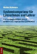 Cover-Bild zu Systemkompetenz für Lehrerinnen und Lehrer (eBook) von Steinmann, Markus