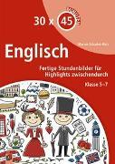 Cover-Bild zu 30 x 45 Minuten: Englisch von Schadek- Bätz, Marion
