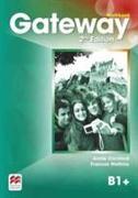 Cover-Bild zu Gateway 2nd edition B1+ Workbook von Watkins, F