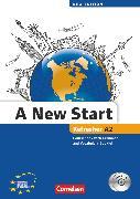 Cover-Bild zu A New Start - New edition, Englisch für Wiedereinsteiger, A2: Refresher, Kursbuch mit Audio CD, Grammatik- und Vokabelheft von Cornford, Annie