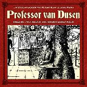 Cover-Bild zu Professor van Dusen, Die neuen Fälle, Fall 21: Professor van Dusen zählt nach (Audio Download) von Freund, Marc