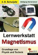 """Cover-Bild zu Lernwerkstatt """"Magnetismus"""" von Wertenbroch, Wolfgang"""