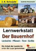 Cover-Bild zu Lernwerkstatt Der Bauernhof von Rosenwald, Gabriela