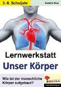 Cover-Bild zu Lernwerkstatt 'Unser Körper'. 3./4. Schuljahr