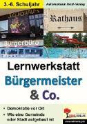Cover-Bild zu Lernwerkstatt Bürgermeister & Co (eBook) von Brandenburg, Birgit