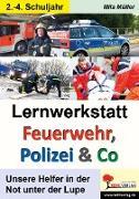 Cover-Bild zu Lernwerkstatt Feuerwehr, Polizei & Co (eBook) von Müller, Mila