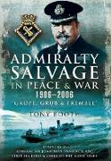 Cover-Bild zu Admiralty Salvage in Peace and War 1906 - 2006 (eBook) von Booth, Tony